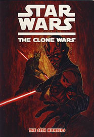 Star Wars - The Clone Wars The Sith Hunters (Comic) Books