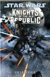 Star Wars : Knights of the Old Republic Destroyer (Vol. 8) (Star Wars Knights/Old Republic) (Paperba Books