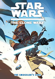 Star Wars: The Clone Wars - The Smugglers Code (Paperback) Books