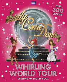 Strictly Come Dancing: Whirling World Tour Sticker Book (Paperback) Books