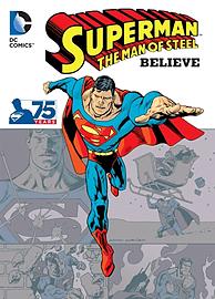 Superman The Man of Steel: Believe TP (Paperback) Books