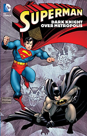 Superman: Dark Knight Over Metropolis TP (Paperback) Books