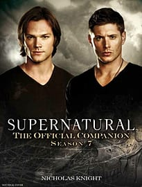 Supernatural - The Official Companion Season 7 (Paperback) Books