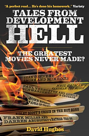 Tales from Development Hell (New Updated Edition): The Greatest Movies Never Made? (Paperback) Books