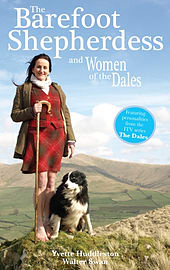 The Barefoot Shepherdess: and Women of the Dales (Paperback) Books