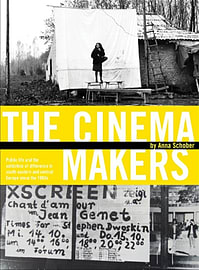 The Cinema Makers: Public Life and the Exhibition of Difference in South-Eastern and Central Europe Books