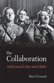 The Collaboration: Hollywood's Pact with Hitler (Hardcover) Books