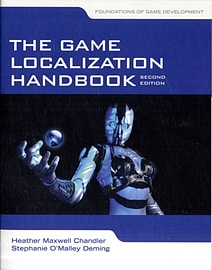 The Game Localization Handboo (Paperback) Books
