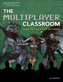 The Multiplayer Classroom: Designing Coursework as a Game (Hardcover) Books