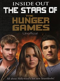 The Stars of the Hunger Games Inside Out (Paperback) Books