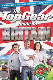 The Top Gear Guide to Britain: A celebration of the fourth best country in the world (Hardcover) Books