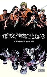 The Walking Dead Compendium Volume 1 (Paperback) Books