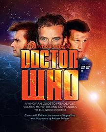 The Who's Who of Doctor Who: A Whovian's Guide to Friends, Foes, Villains, Monsters, and Companions Books