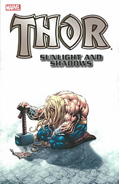 Thor: Sunlight and Shadows (Thor (Marvel Paperback)) (Paperback) Books