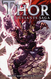 Thor: The Deviants Saga (Thor (Marvel Paperback)) (Paperback) Books