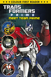 Transformers Prime: Meet Team Prime: Colour First Reader (Paperback) Books