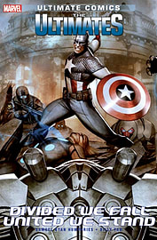 Ultimate Comics Ultimates: Divided We Fall - United We Stand (Paperback) Books