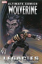 Ultimate Comics Wolverine: Legacies (Paperback) Books