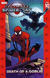Ultimate Spider-Man Volume 19: Death Of The Goblin TPB: Death of the Goblin v. 19 (Graphic Novel Pb) Books