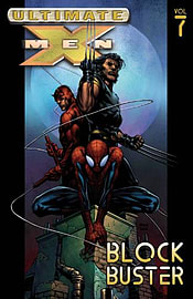 Ultimate X-Men Volume 7: Blockbuster TPB: Blockbuster Vol 7 (Graphic Novel Pb) (Paperback) Books