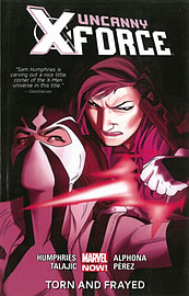 Uncanny X-Force Volume 2: Torn and Frayed (Paperback) Books