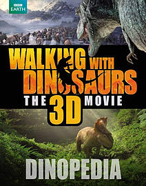 Walking with Dinosaurs Dinopedia (Walking With Dinosaurs Film) (Hardcover) Books