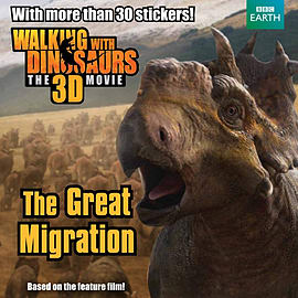 Walking with Dinosaurs: The Great Migration (Walking With Dinosaurs Film) (Paperback) Books