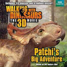 Walking with Dinosaurs: Patchi's Big Adventure (Walking With Dinosaurs Film) (Paperback) Books
