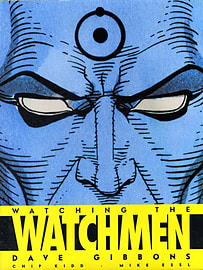 Watching the Watchmen: The Definitive Companion to the Ultimate Graphic Novel (Hardcover) Books