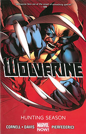 Wolverine - Volume 1: Hunting Season (Marvel Now) (Wolverine (Marvel) (Quality Paper)) (Paperback) Books