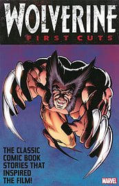 Wolverine: First Cuts (Wolverine (Unnumbered)) (Paperback) Books