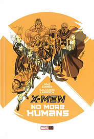 X-Men: No More Humans (Hardcover) Books