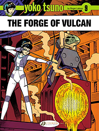 Yoko Tsuno Vol. 9 : The Forge of Vulcan (Paperback) Books