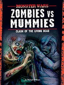 Zombies vs Mummies: Clash of the Living Dead (Monster Wars) (Paperback) Books
