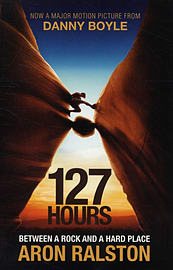 127 Hours: Between a Rock and a Hard Place (Paperback) Books
