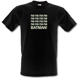 Na Na Na Batman male t-shirt. GreXLar Clothing