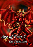 Age Of Fear 2: The Chaos Lord PC Games