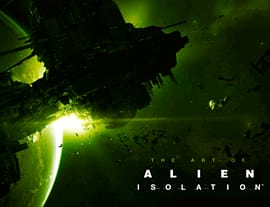 The Art Of Alien: Isolation Strategy Guides and Books