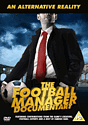 An Alternative Reality: The Football Manager Documentary DVD