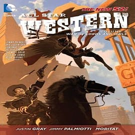 All-Star Western: Volume 2: The War of Lords and Owls (The New 52) Books
