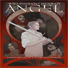 Angel: Immortality for Dummies Books