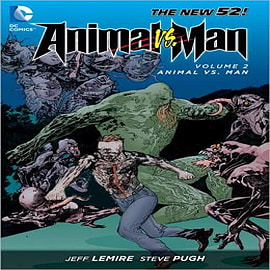 Animal Man: Vol 2 : Animal vs. Man Books