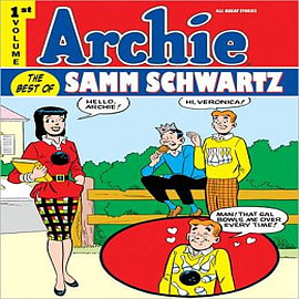 Archie: Volume 1: Best of Samm Schwartz Books
