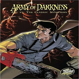 Army of Darkness: Ash vs. the Classic Monsters Books