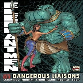 Elephantmen: v. 3: Dangerous Liaisons Books