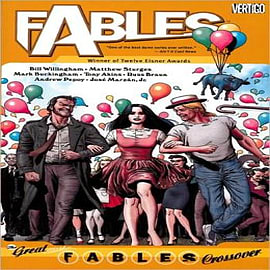 Fables: Volume 13: The Great Fables Crossover Books