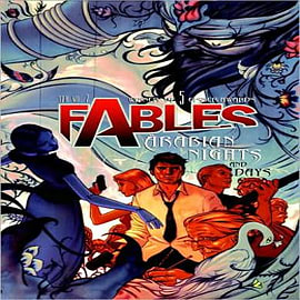 Fables: Volume 7: Arabian Nights and Days Books