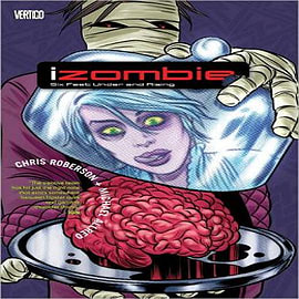 Izombie: Volume 3: Six Feet Under and Rising Books