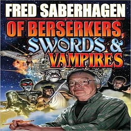 Of Berserkers, Swords & Vampires Books