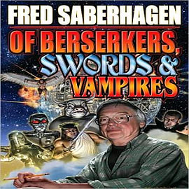 Of Berserkers, Swords and Vampires Books